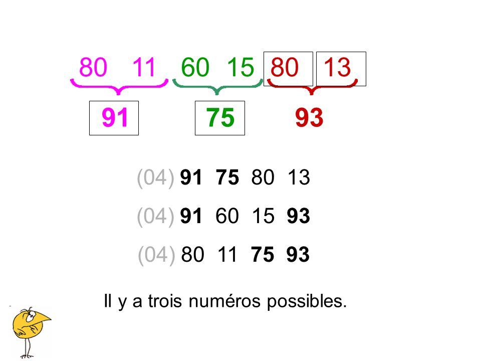 Il y a trois numéros possibles.