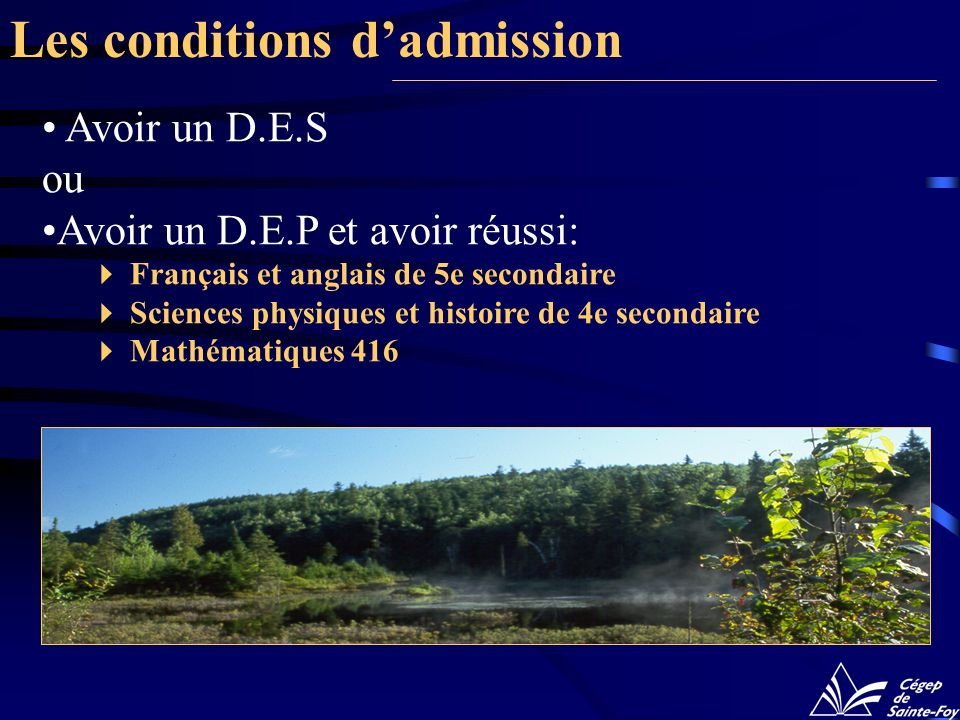 Les conditions d'admission