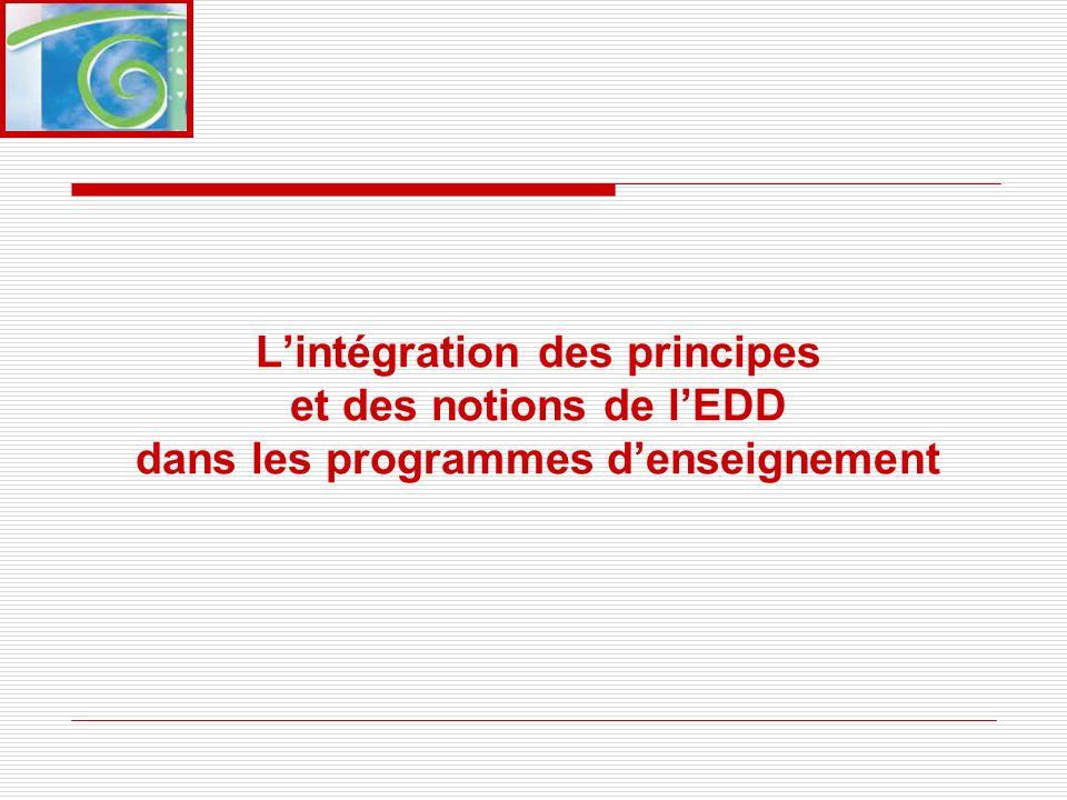 L'intégration des principes et des notions de l'EDD dans les programmes d'enseignement