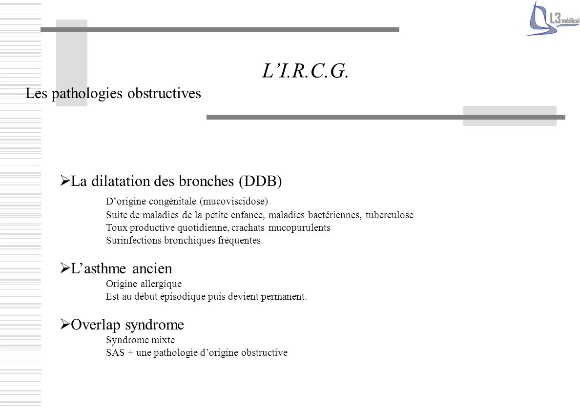 L'I.R.C.G. Les pathologies obstructives