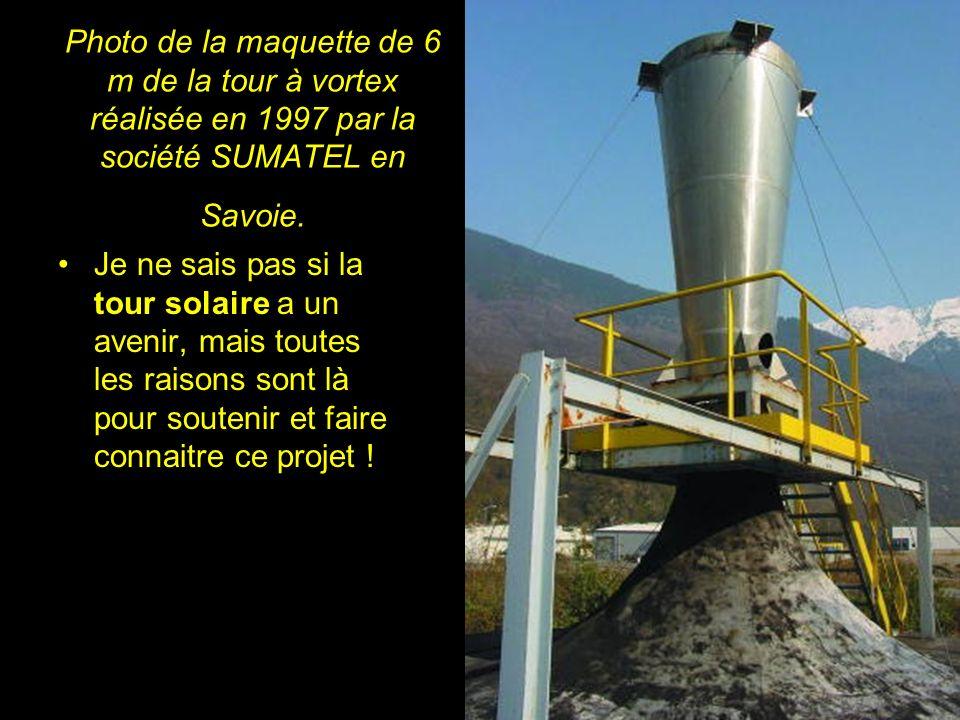 Photo de la maquette de 6 m de la tour à vortex réalisée en 1997 par la société SUMATEL en Savoie.
