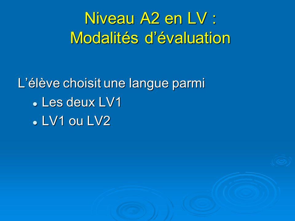 Niveau A2 en LV : Modalités d'évaluation