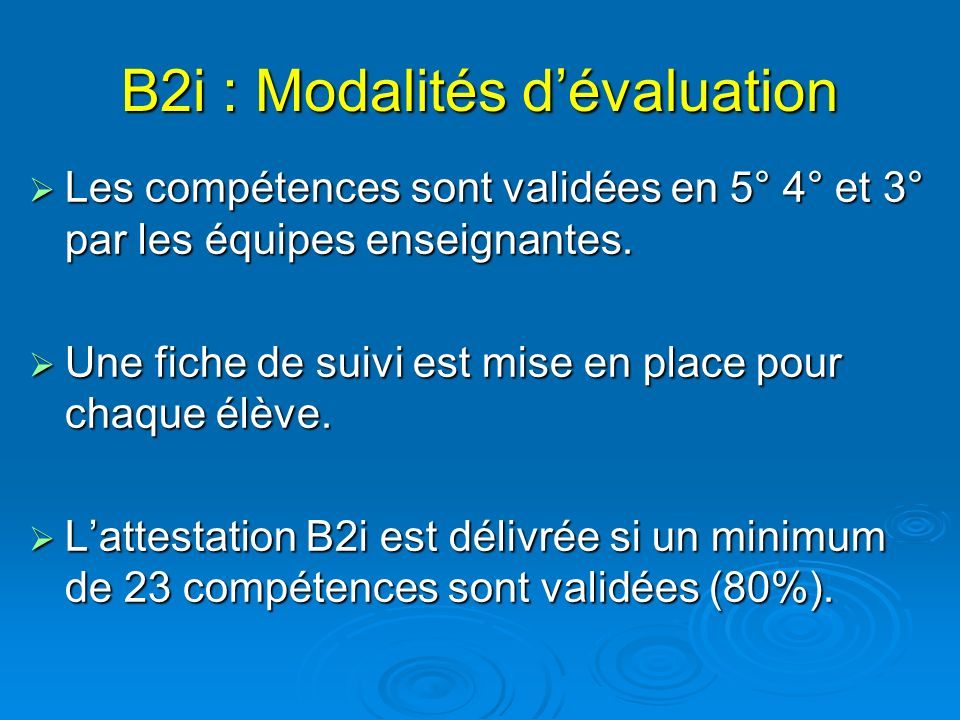 B2i : Modalités d'évaluation
