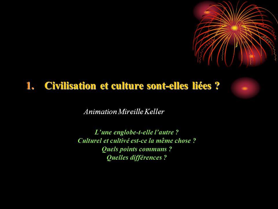 Civilisation et culture sont-elles liées
