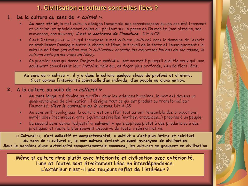 1. Civilisation et culture sont-elles liées
