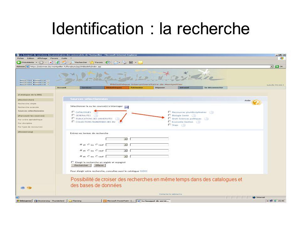 Identification : la recherche