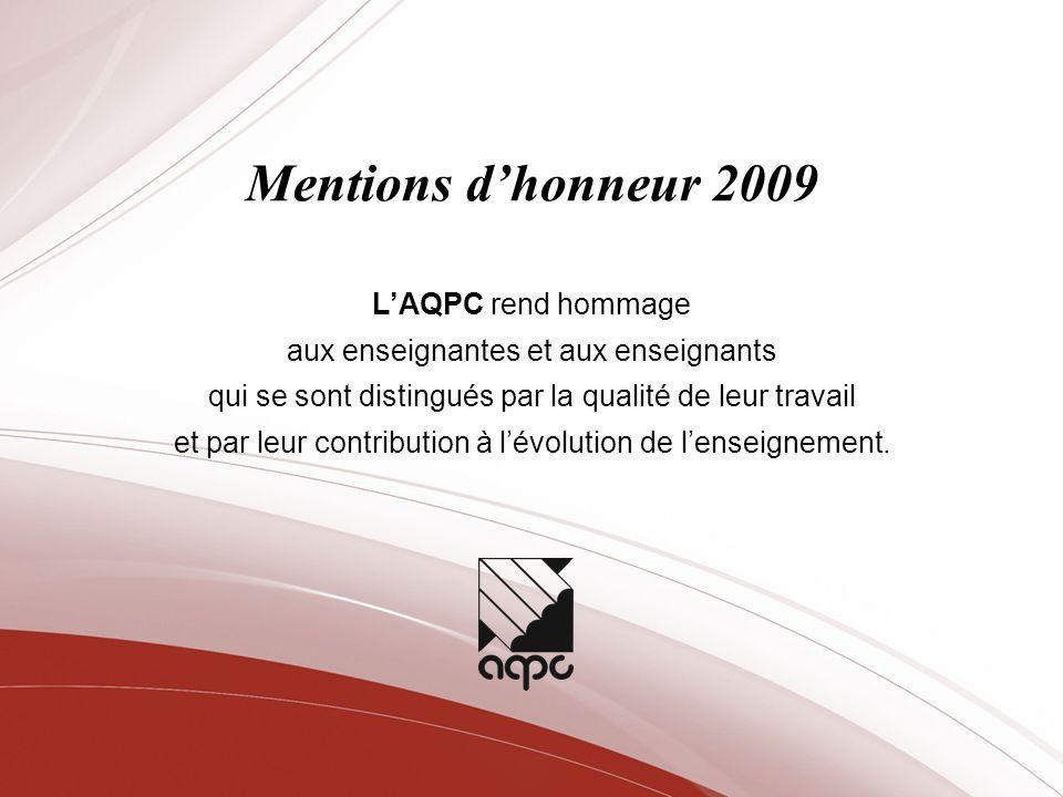 Mentions d'honneur 2009 L'AQPC rend hommage