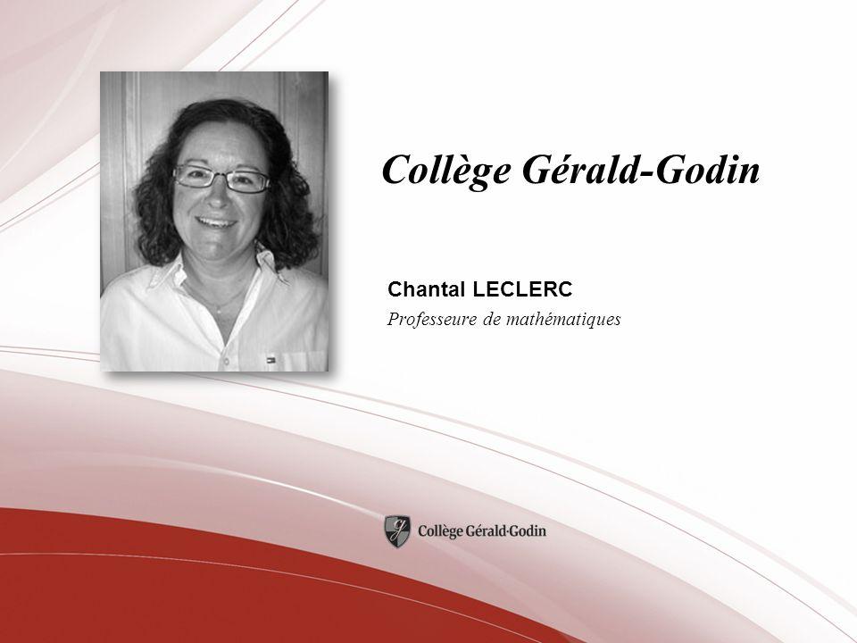Chantal LECLERC Professeure de mathématiques