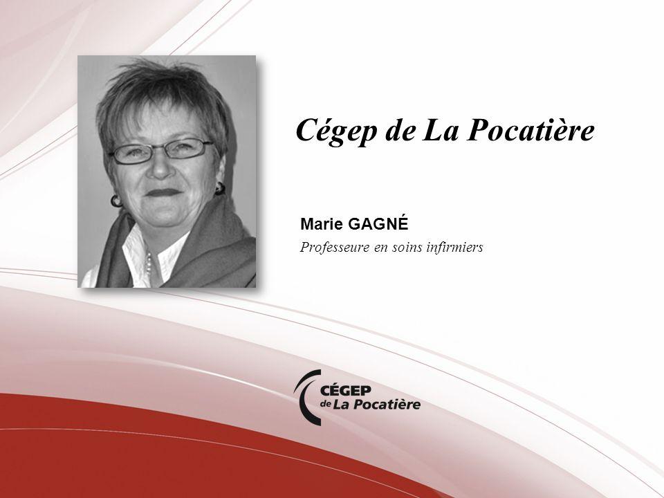 Marie GAGNÉ Professeure en soins infirmiers