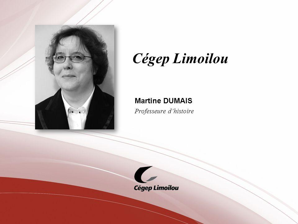 Martine DUMAIS Professeure d'histoire
