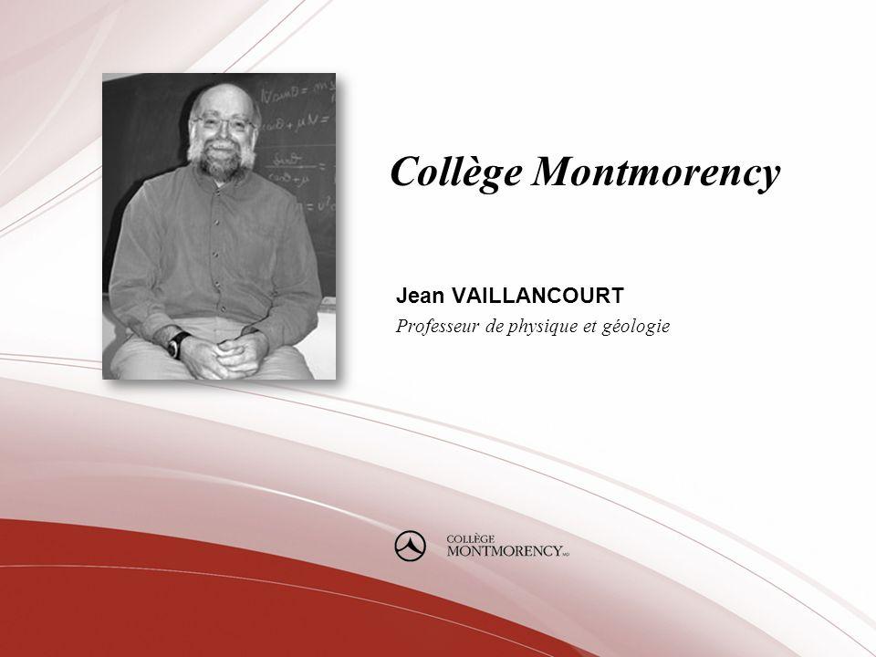 Jean VAILLANCOURT Professeur de physique et géologie