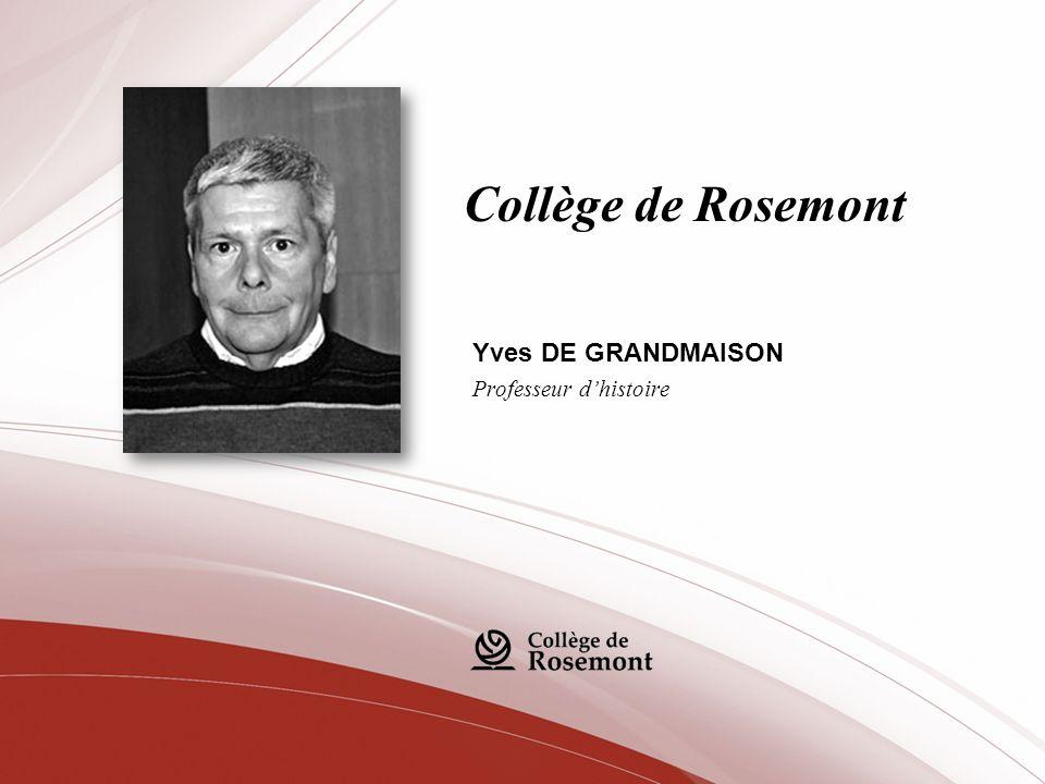 Yves DE GRANDMAISON Professeur d'histoire