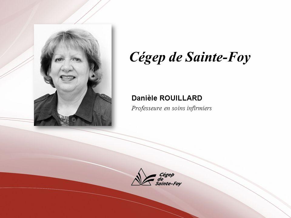 Danièle ROUILLARD Professeure en soins infirmiers