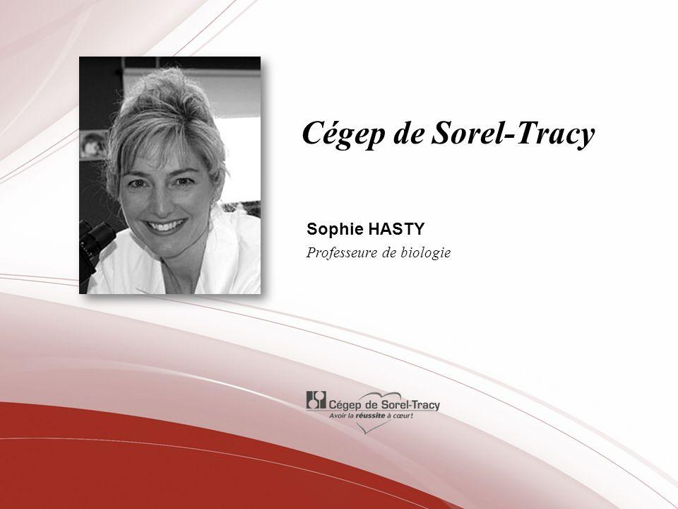 Sophie HASTY Professeure de biologie