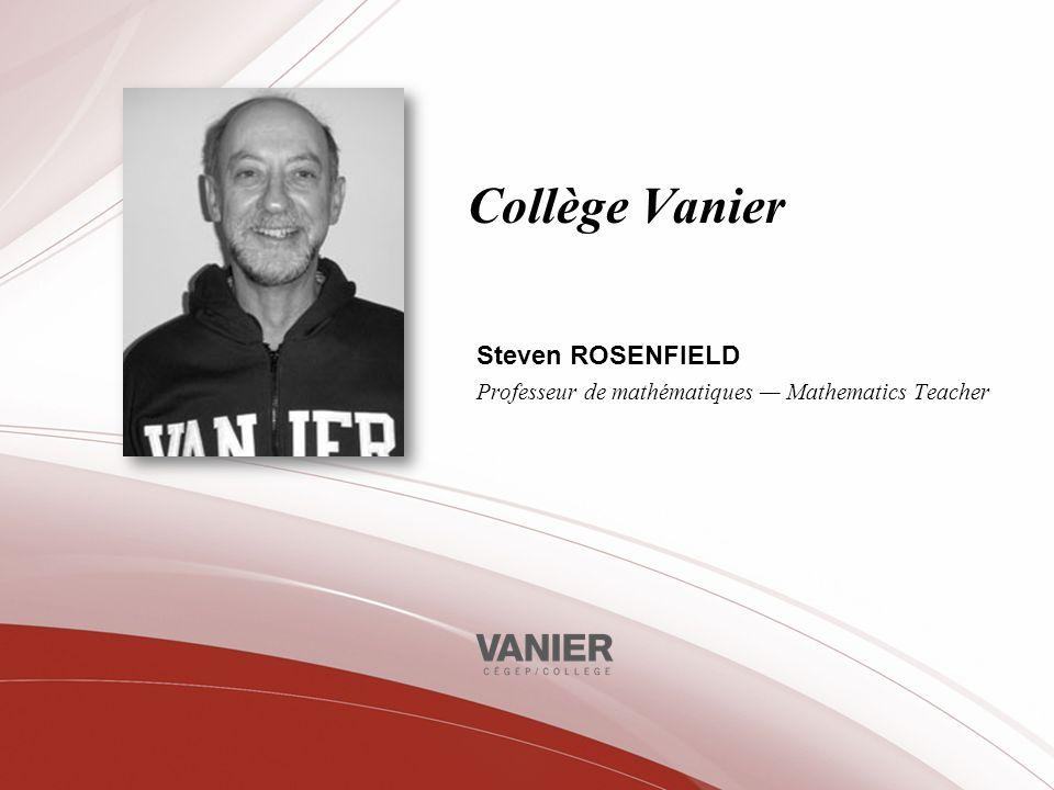 Steven ROSENFIELD Professeur de mathématiques — Mathematics Teacher