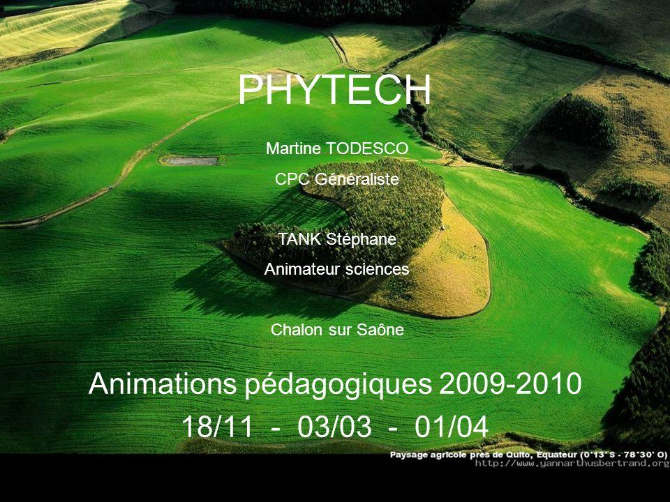 Animations pédagogiques 2009-2010 18/11 - 03/03 - 01/04
