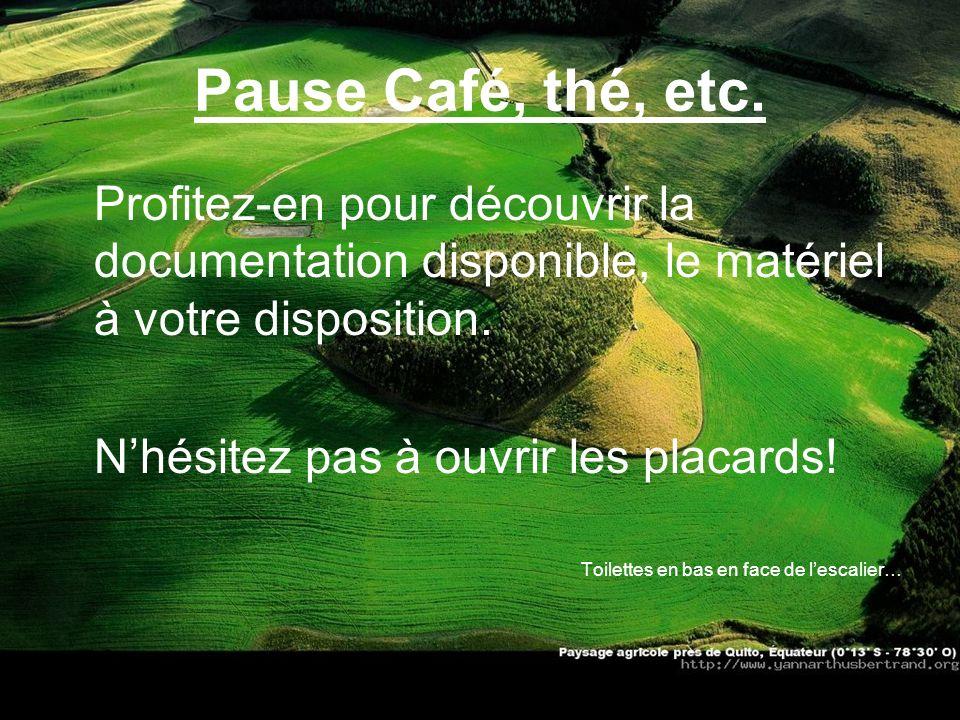 Pause Café, thé, etc. Profitez-en pour découvrir la documentation disponible, le matériel à votre disposition.