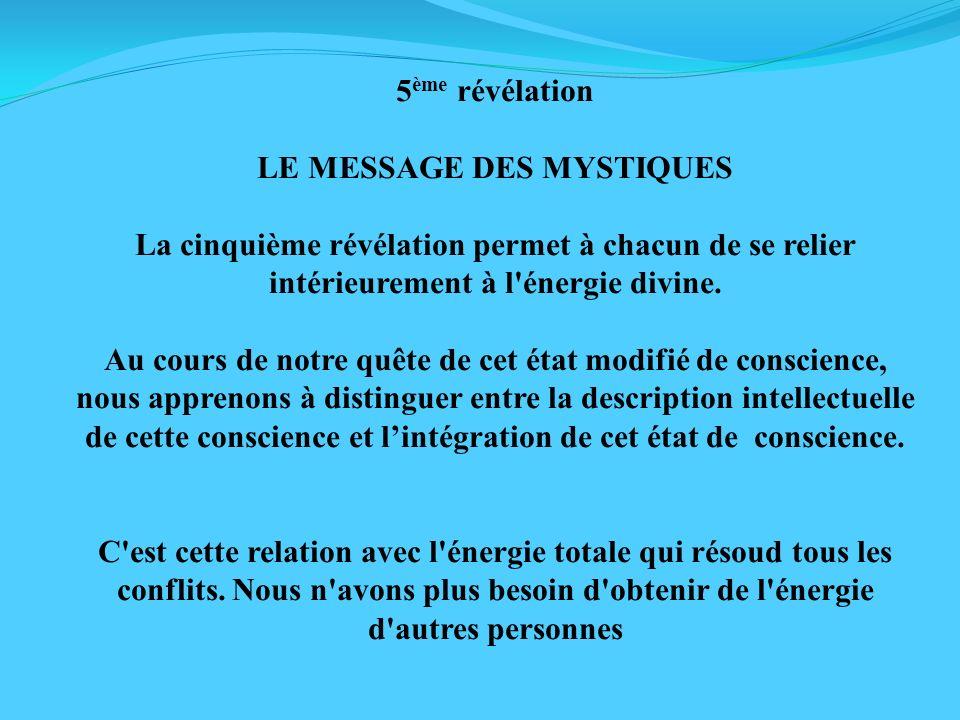 LE MESSAGE DES MYSTIQUES