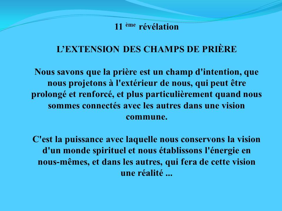 L'EXTENSION DES CHAMPS DE PRIÈRE