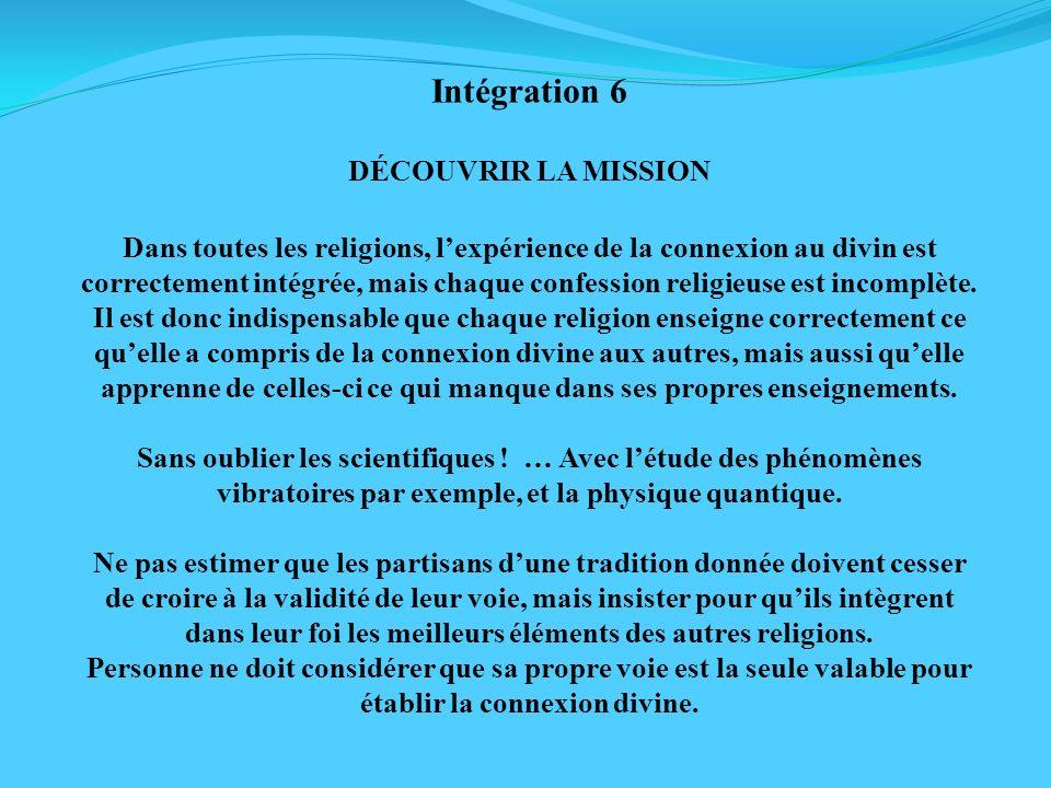 Intégration 6 DÉCOUVRIR LA MISSION