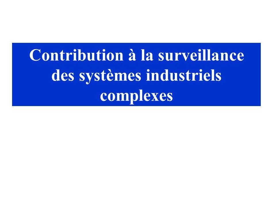 Contribution à la surveillance des systèmes industriels