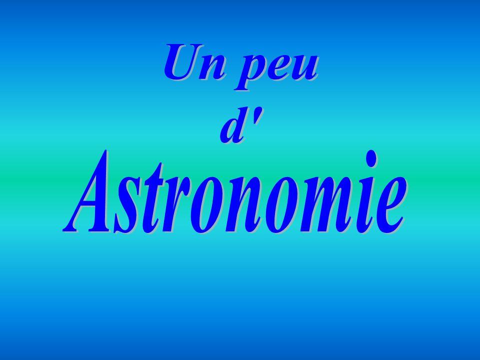 Un peu d Astronomie
