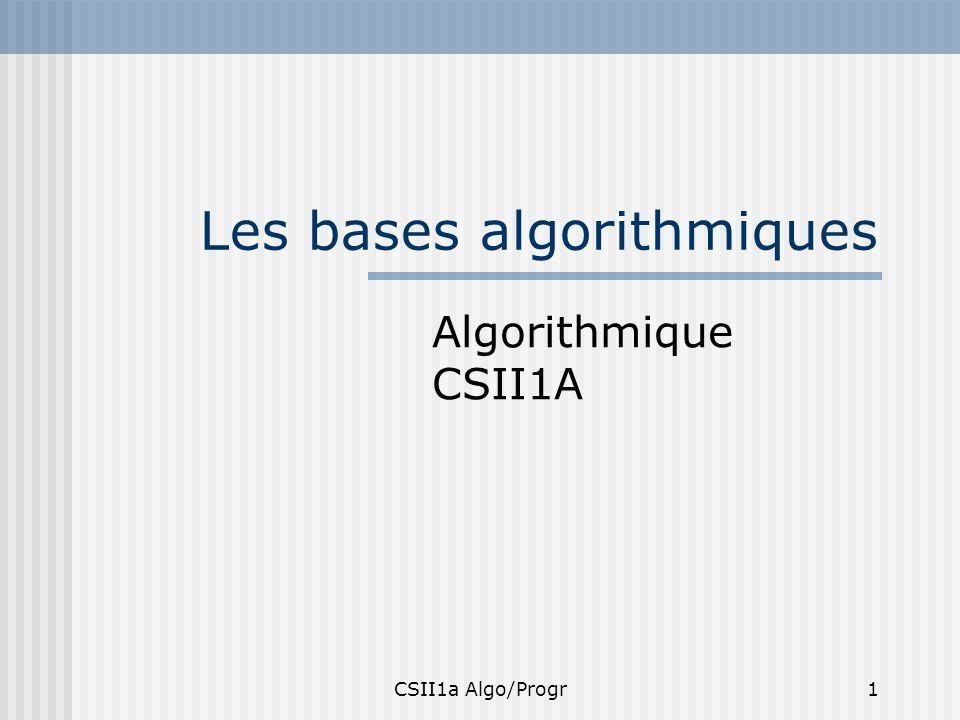 Les bases algorithmiques