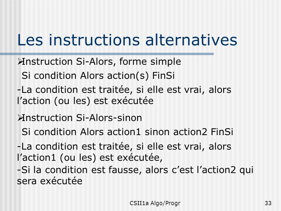 Les instructions alternatives