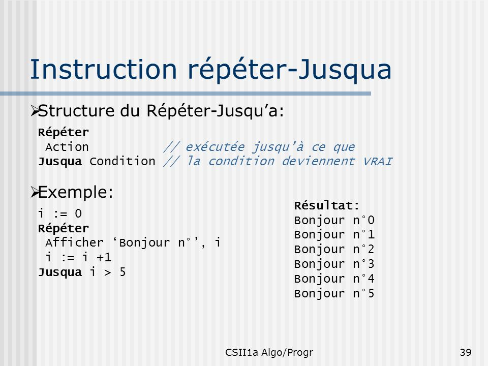 Instruction répéter-Jusqua