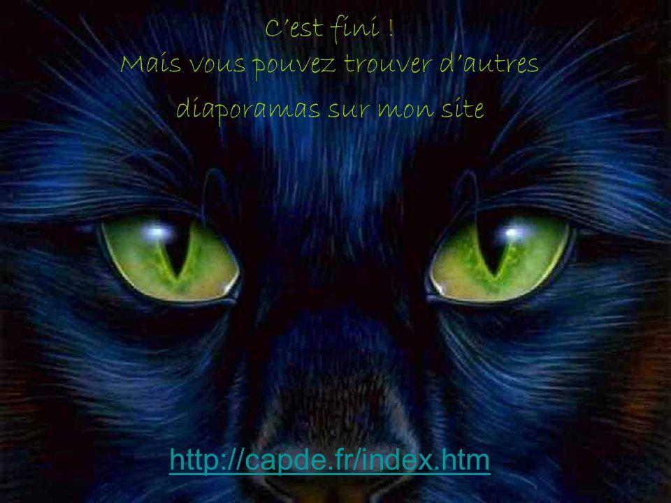C'est fini ! Mais vous pouvez trouver d'autres diaporamas sur mon site http://capde.fr/index.htm