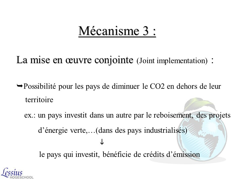Mécanisme 3 : La mise en œuvre conjointe (Joint implementation) :