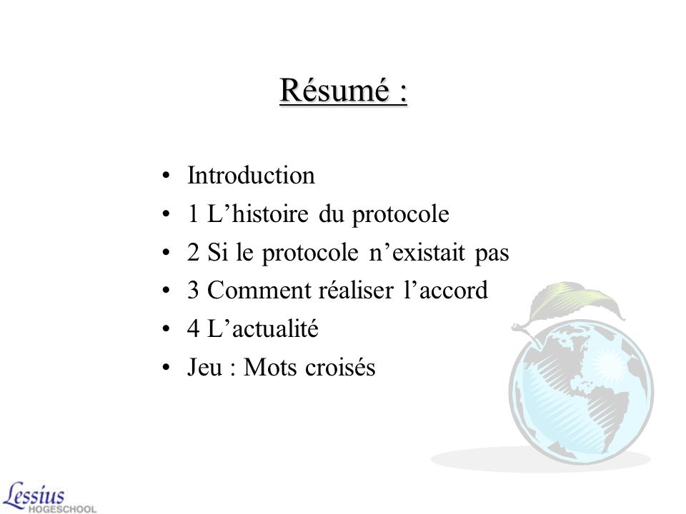 Résumé : Introduction 1 L'histoire du protocole