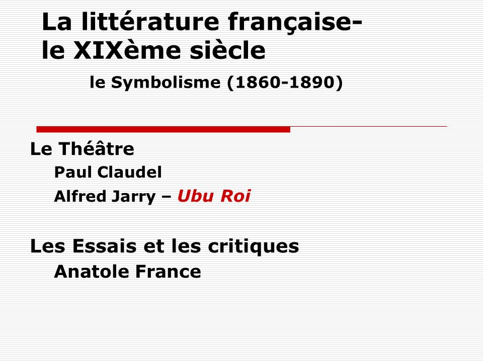 La littérature française- le XIXème siècle le Symbolisme (1860-1890)