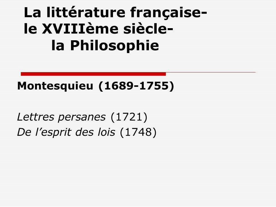 La littérature française- le XVIIIème siècle- la Philosophie