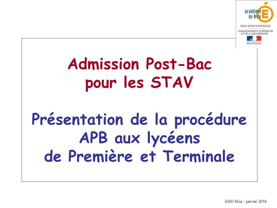 Admission Post-Bac pour les STAV Présentation de la procédure APB aux lycéens de Première et Terminale