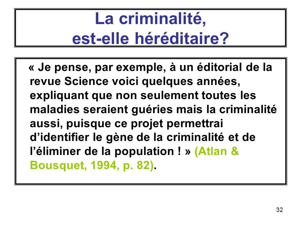 La criminalité, est-elle héréditaire