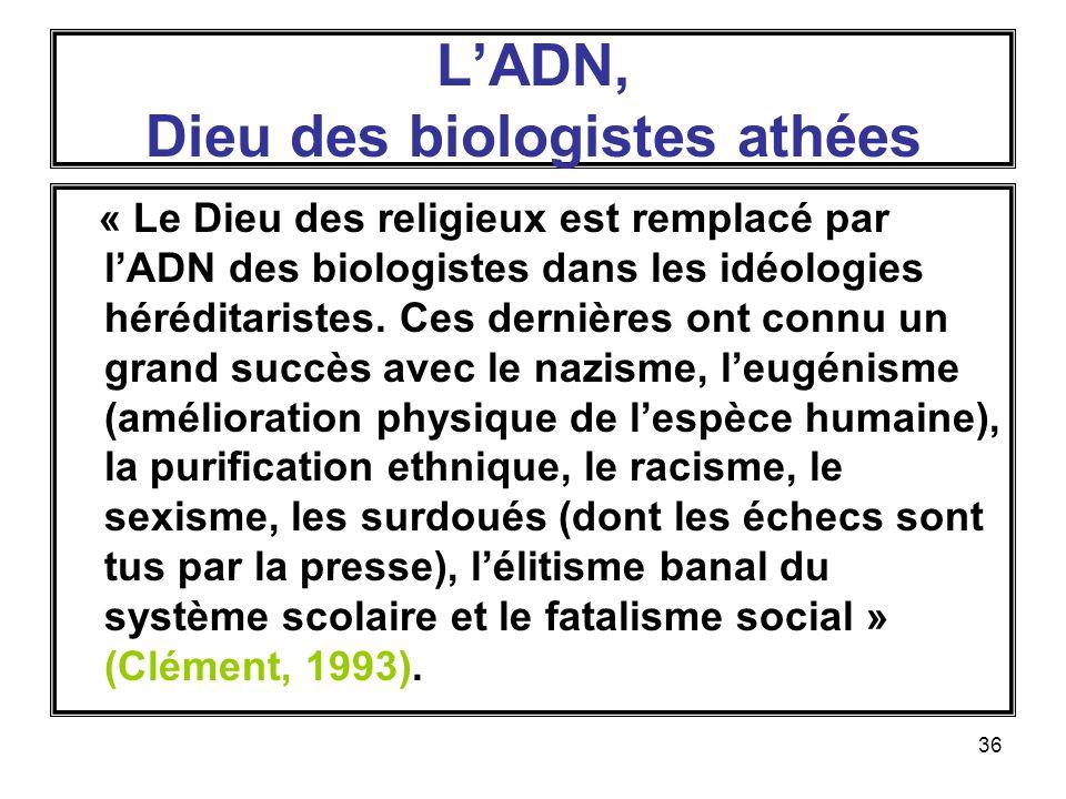 L'ADN, Dieu des biologistes athées