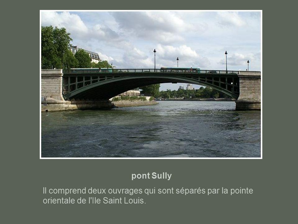 pont Sully ll comprend deux ouvrages qui sont séparés par la pointe orientale de l Ile Saint Louis.