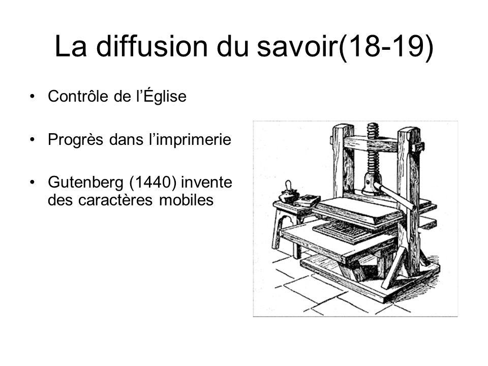 La diffusion du savoir(18-19)