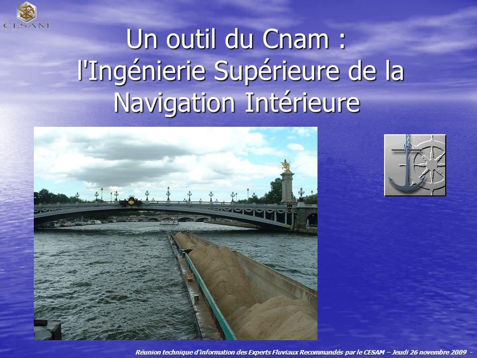 Un outil du Cnam : l Ingénierie Supérieure de la Navigation Intérieure
