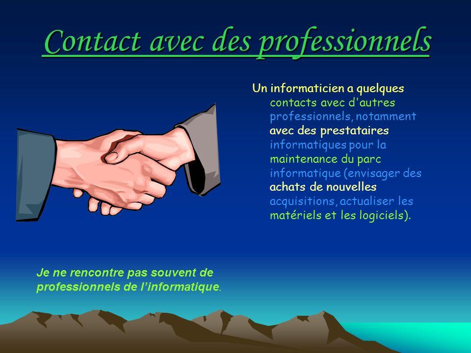 Contact avec des professionnels