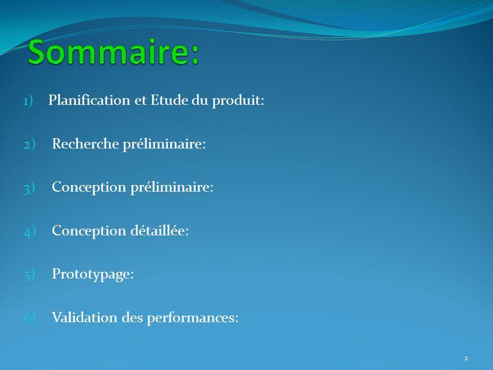 Sommaire: Planification et Etude du produit: Recherche préliminaire: