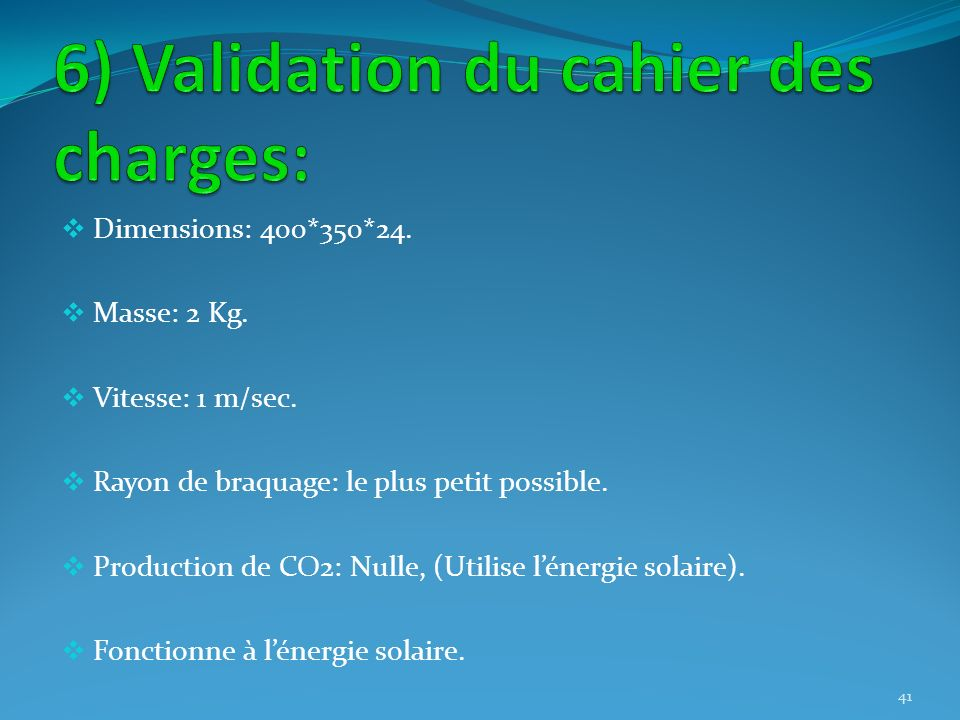 6) Validation du cahier des charges: