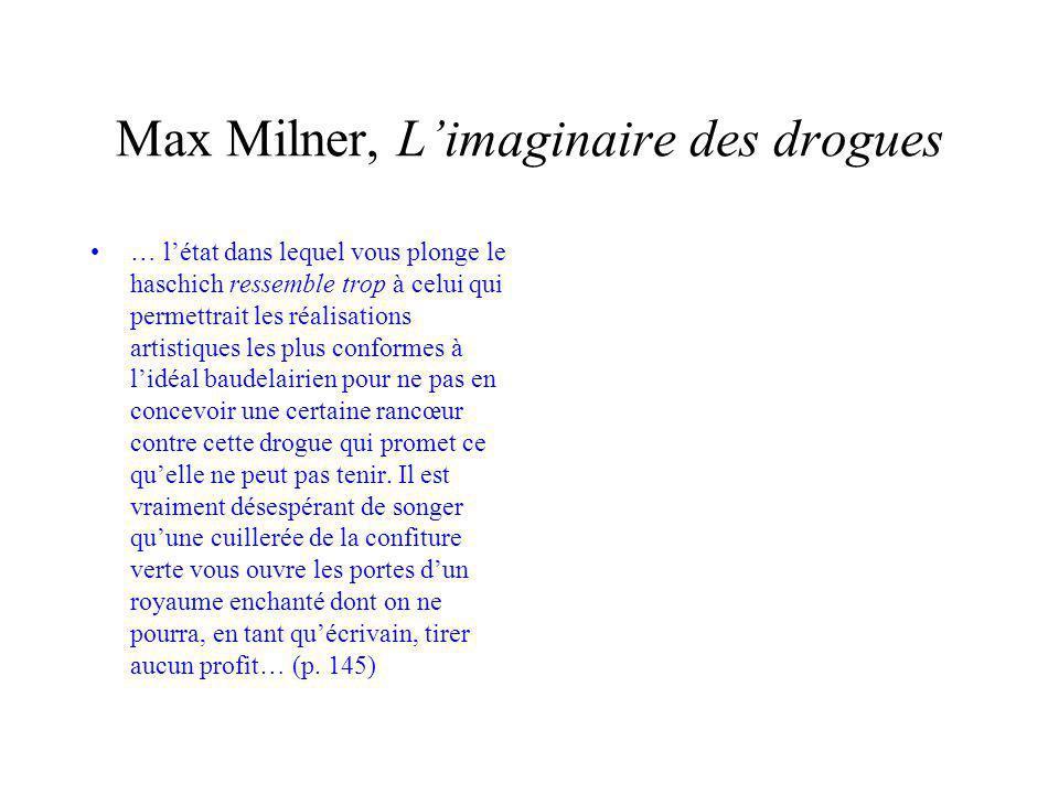 Max Milner, L'imaginaire des drogues