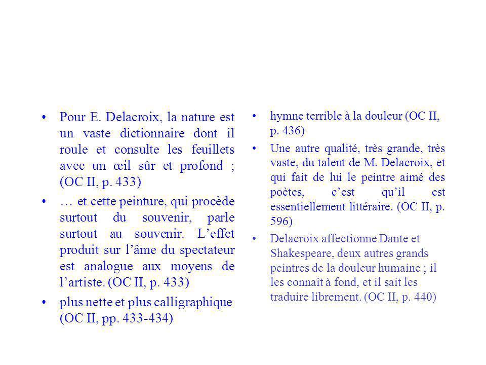 plus nette et plus calligraphique (OC II, pp. 433-434)