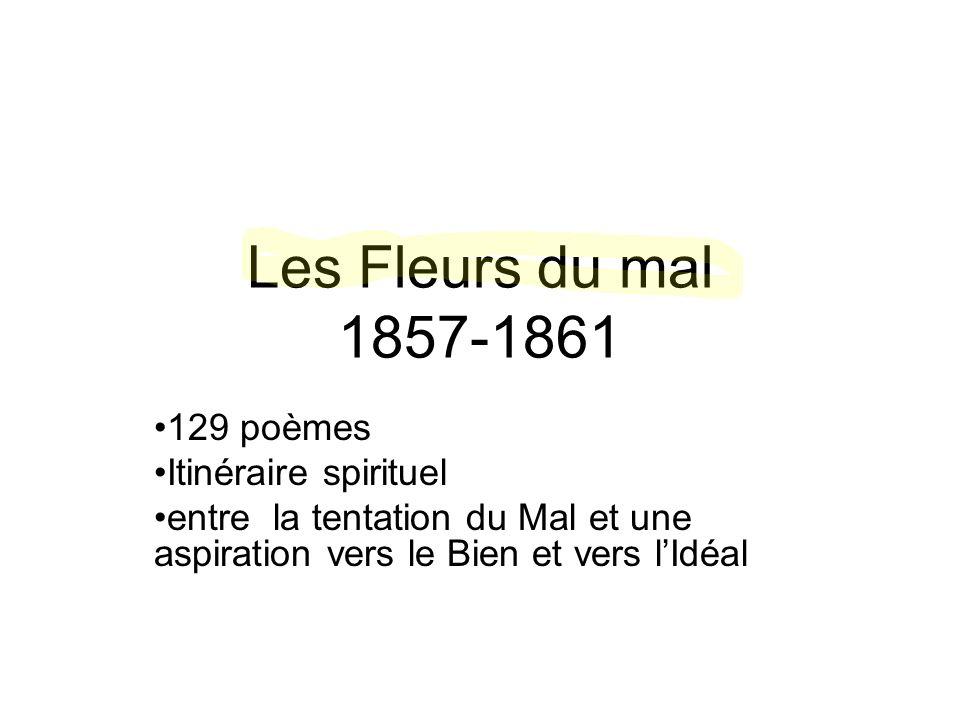Les Fleurs du mal 1857-1861 129 poèmes Itinéraire spirituel