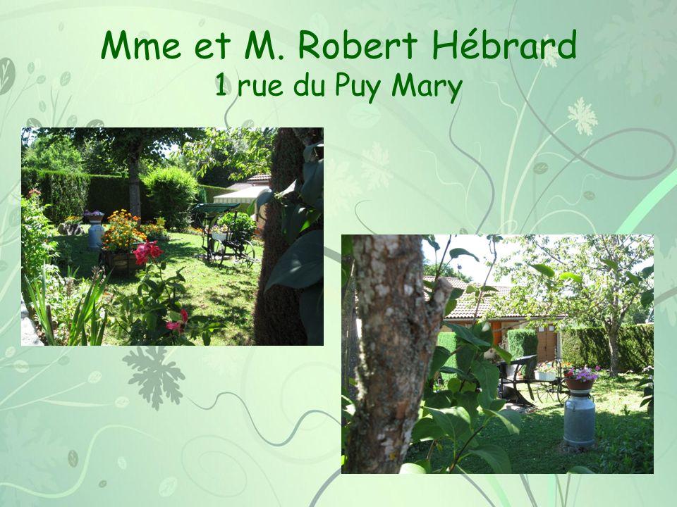 Mme et M. Robert Hébrard 1 rue du Puy Mary