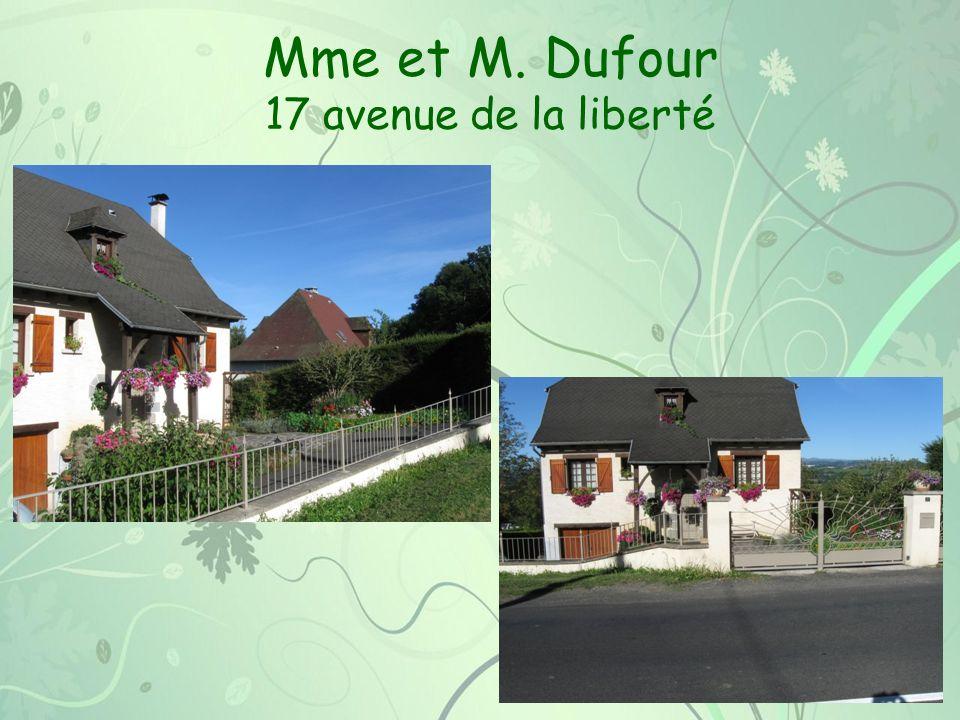 Mme et M. Dufour 17 avenue de la liberté