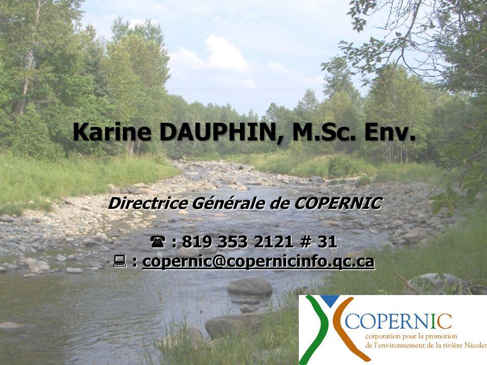 Directrice Générale de COPERNIC  : copernic@copernicinfo.qc.ca