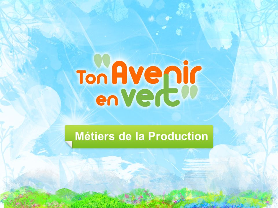 Métiers de la Production